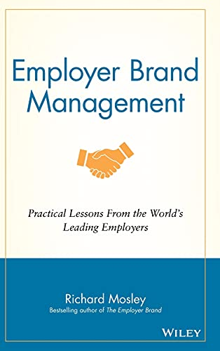 9781118898529: Employer Brand Management: Practical Lessons from the World's Leading Employers