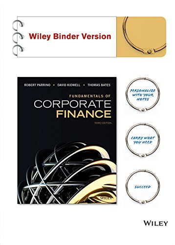 Fundamentals of Corporate Finance, Binder Ready Version: Parrino, Robert; Kidwell,
