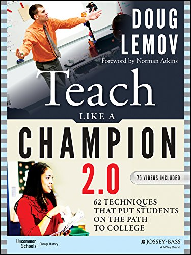 9781118901854: Teach Like a Champion 2.0: 62 Techniques that Put Students on the Path to College