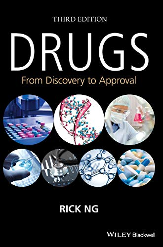 Drugs: From Discovery to Approval (Hardback): Rick Ng