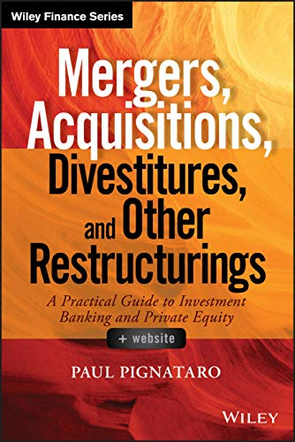 9781118908716: Mergers, Acquisitions, Divestitures, and Other Restructurings: + Website (Wiley Finance)