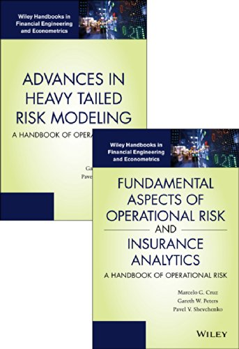 Fundamental Aspects of Operational Risk and Insurance Analytics and Advances in Heavy Tailed Risk ...