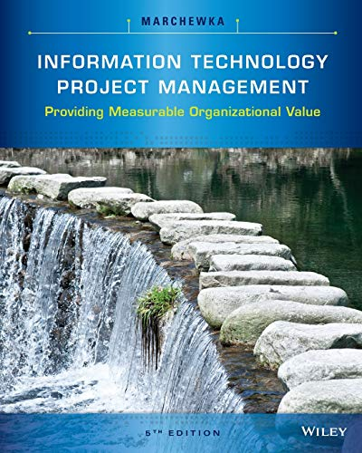 Information Technology Project Management (5TH Edition): Marchewka, Jack T.