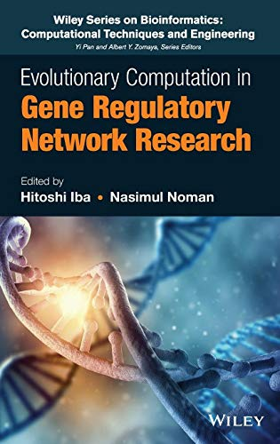 Evolutionary Computation in Gene Network Research (Wiley Series in Bioinformatics): Iba, Hitoshi; ...