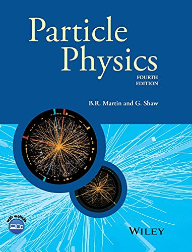 9781118911907: Particle Physics (Manchester Physics Series)