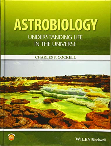 9781118913321: Astrobiology: Understanding Life in the Universe