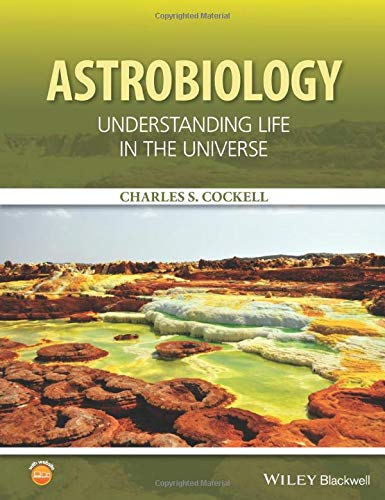 9781118913338: Astrobiology: Understanding Life in the Universe