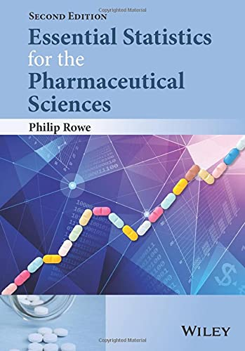 9781118913390: Essential Statistics for the Pharmaceutical Sciences