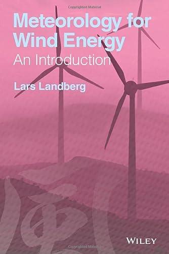 Meteorology for Wind Energy: An Introduction: Landberg, Lars