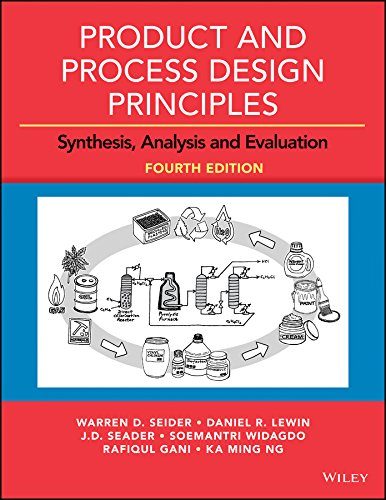 9781118916063: Product and Process Design Principles: Synthesis, Analysis and Design