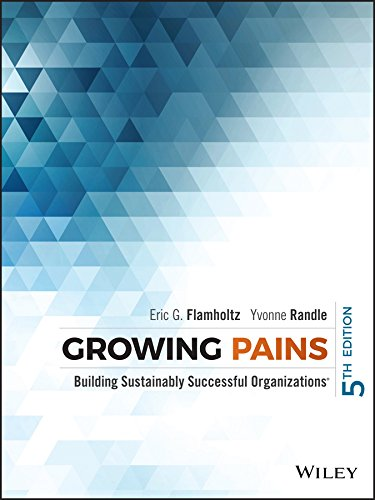 9781118916407: Growing Pains: Building Sustainably Successful Organizations
