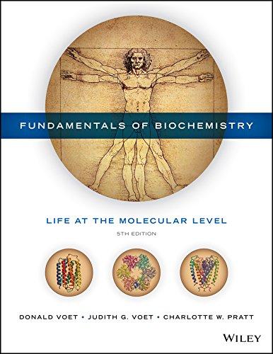 Fundamentals of Biochemistry Fifth Edition (Hardback): Donald Voet, Judith G. Voet, Charlotte W. ...
