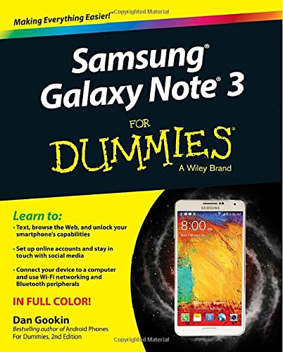 Samsung Galaxy Note 3 For Dummies (For Dummies Series) 9781118920114 Learn how to use your new Samsung Galaxy Note 3—the easy way! The Samsung Galaxy Note 3 is the latest in Samsung's revolutionary line of