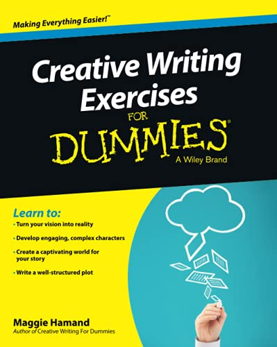 9781118921050: Creative Writing Exercises For Dummies (For Dummies Series)