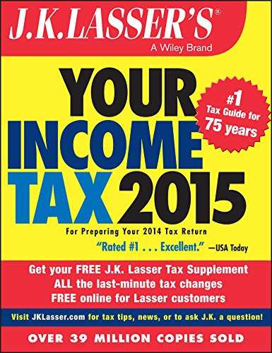 9781118922019: J.K. Lasser's Your Income Tax 2015: For Preparing Your 2014 Tax Return