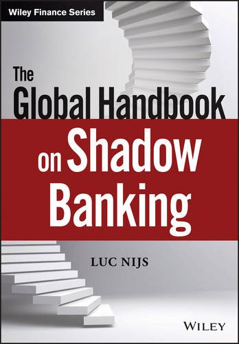 9781118922101: The Global Handbook on Shadow Banking (The Wiley Finance Series)