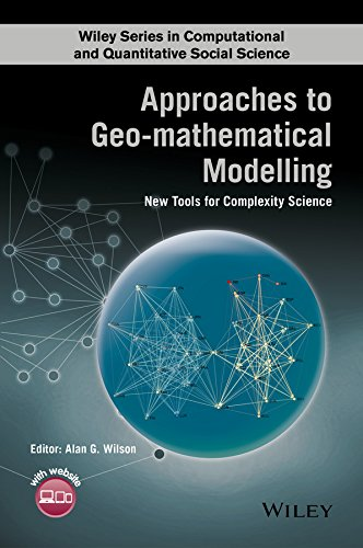Approaches to Geo-mathematical Modelling : New Tools: A. Wilson