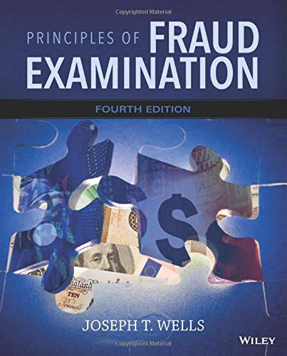 PRINCIPLES OF FRAUD EXAMINATION: WELLS
