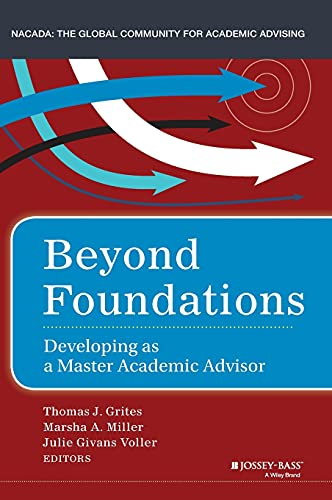 9781118922897: Beyond Foundations: Developing as a Master Academic Advisor