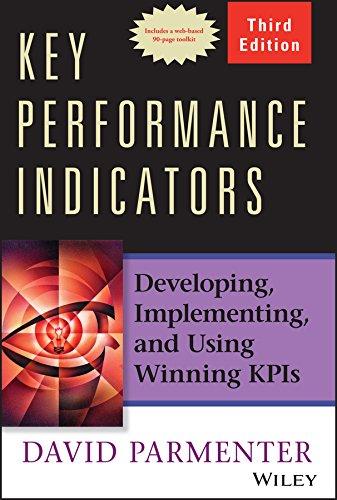 9781118925102: Key Performance Indicators (KPI) Third Edition: Developing, Implementing, and Using Winning Kpis