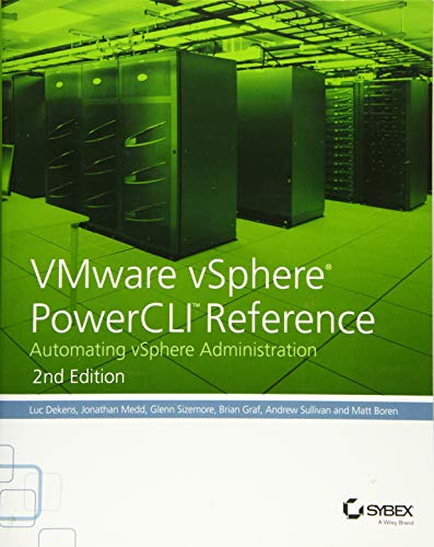 9781118925119: VMware vSphere PowerCLI Reference: Automating vSphere Administration