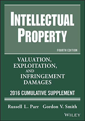 9781118928424: Intellectual Property: Valuation, Exploitation, and Infringement Damages 2015 Cumulative Supplement (Intellectual Property Valuation, Exploitation and Infringement Damages Cumulative Supplement)