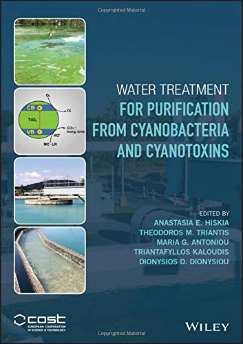 9781118928615: Water Treatment for Purification from Cyanobacteria and Cyanotoxins