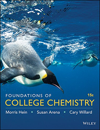 Foundations of College Chemistry: Hein, Morris; Arena,
