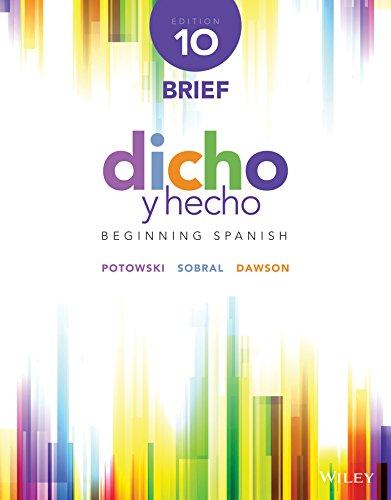 Dicho y hecho: Beginning Spanish (Spanish Edition): Potowski, Kim; Sobral,