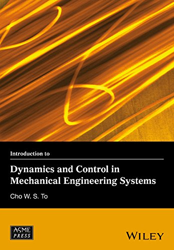 9781118934920: Introduction to Dynamics and Control in Mechanical Engineering Systems (Wiley-ASME Press Series)