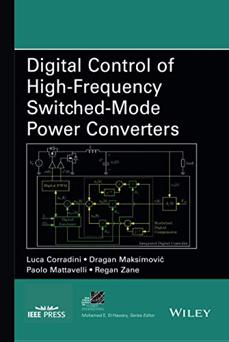 9781118935101: Digital Control of High-Frequency Switched-Mode Power Converters (IEEE Press Series on Power Engineering)