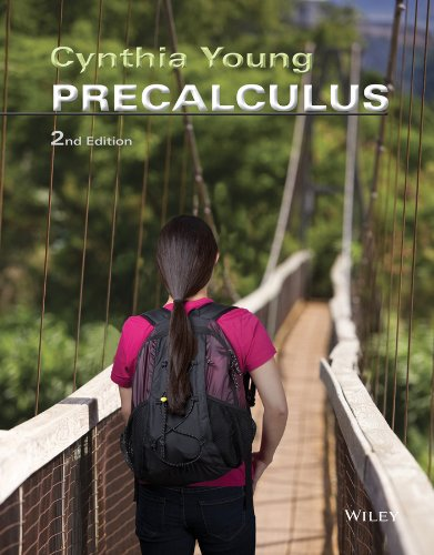 Precalculus 2nd Edition: Cynthia Young