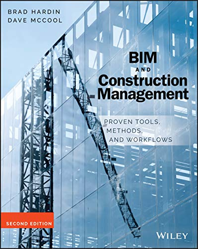 9781118942765: BIM and Construction Management: Proven Tools, Methods, and Workflows