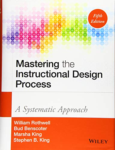 9781118947135: Mastering the Instructional Design Process: A Systematic Approach