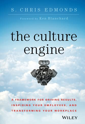 The Culture Engine (Hardcover): S. Chris Edmonds