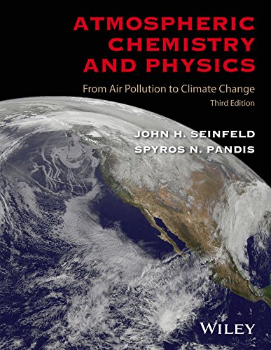 9781118947401: Atmospheric Chemistry and Physics: From Air Pollution to Climate Change