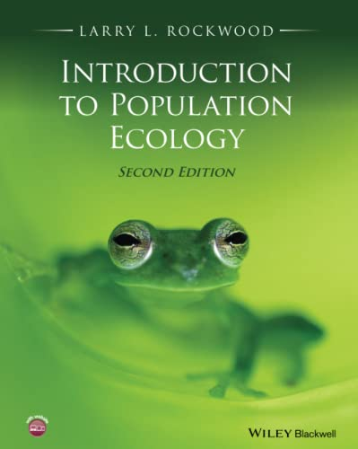 Introduction To Population Ecology, 2Nd Edition: Rockwood,L.L.