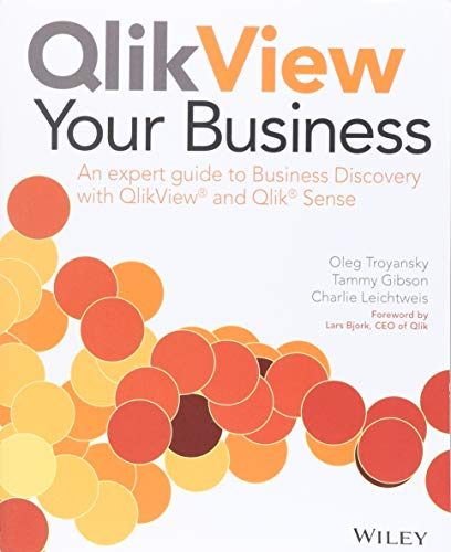 9781118949559: QlikView Your Business: An Expert Guide to Business Discovery with QlikView and Qlik Sense