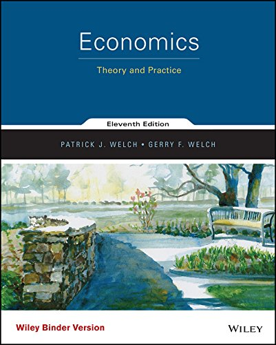 9781118949733: Economics, Binder Ready Version: Theory and Practice
