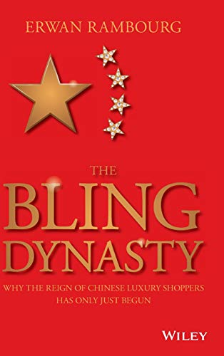 The Bling Dynasty (Hardcover): Erwan Rambourg