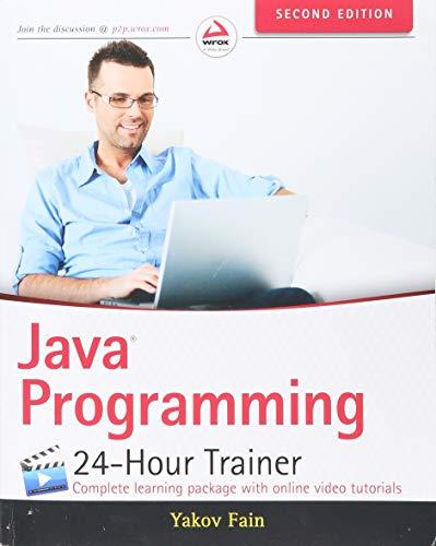 9781118951453: Java Programming: 24-Hour Trainer