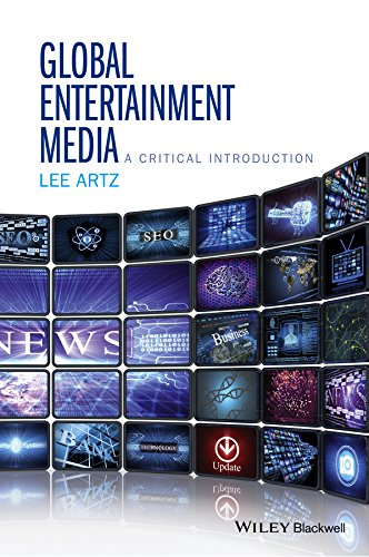 9781118955444: Artz, L: Global Entertainment Media: A Critical Introduction