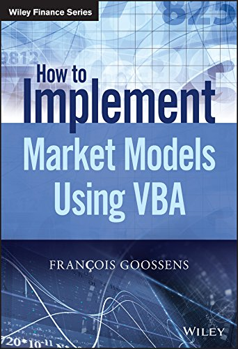 9781118962008: Goossens, F: How to Implement Market Models Using VBA (The Wiley Finance Series)