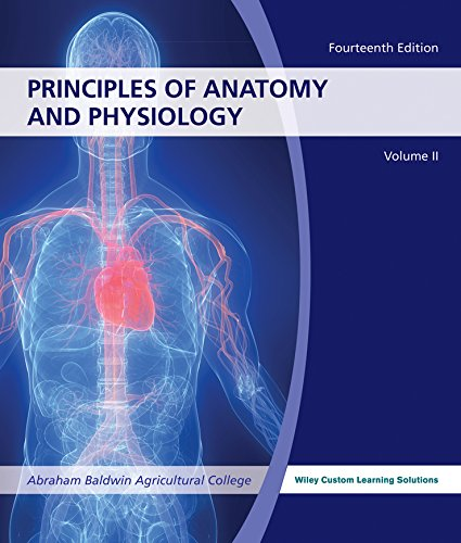 9781118962329: Principles of Anatomy and Physiology 14e Vol 2 Abraham Baldwin Agricultural College