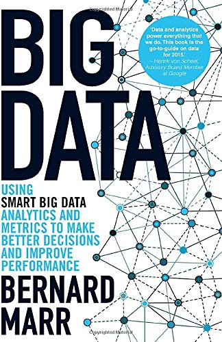 9781118965832: Big Data: Using SMART Big Data, Analytics and Metrics To Make Better Decisions and Improve Performance