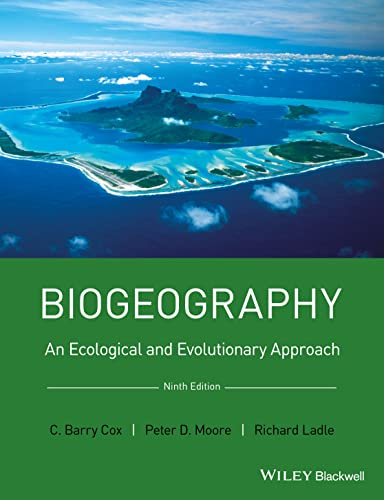 9781118968581: Biogeography: An Ecological and Evolutionary Approach
