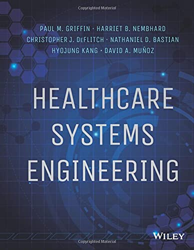 9781118971086: Healthcare Systems Engineering