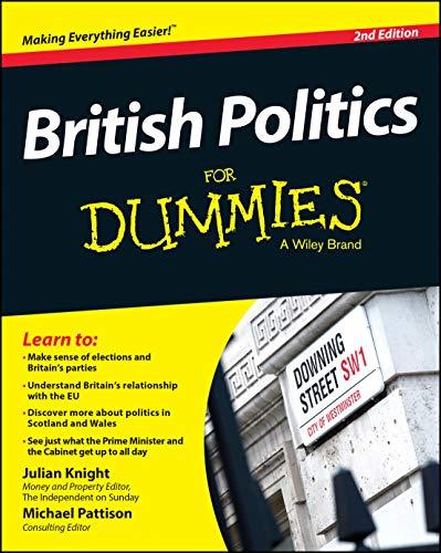 9781118971505: British Politics For Dummies 2e (For Dummies Series)