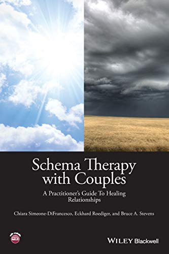 Schema Therapy with Couples - a Practitioner: Chiara Simeone-Difrancesco, Eckhard