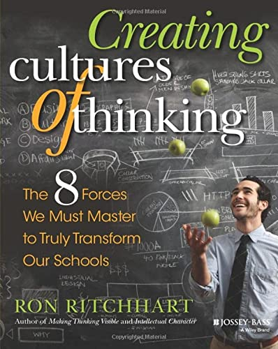 9781118974605: Creating Cultures of Thinking: The 8 Forces We Must Master to Truly Transform Our Schools